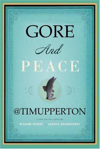 Gore And Peace - Tim Upperton
