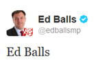Ed Balls tweets &quot;Ed Balls&quot;